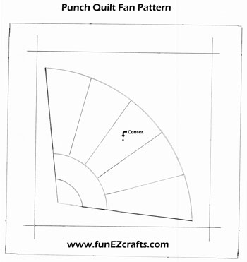 Fun Easy Punched Quilt Fan pattern
